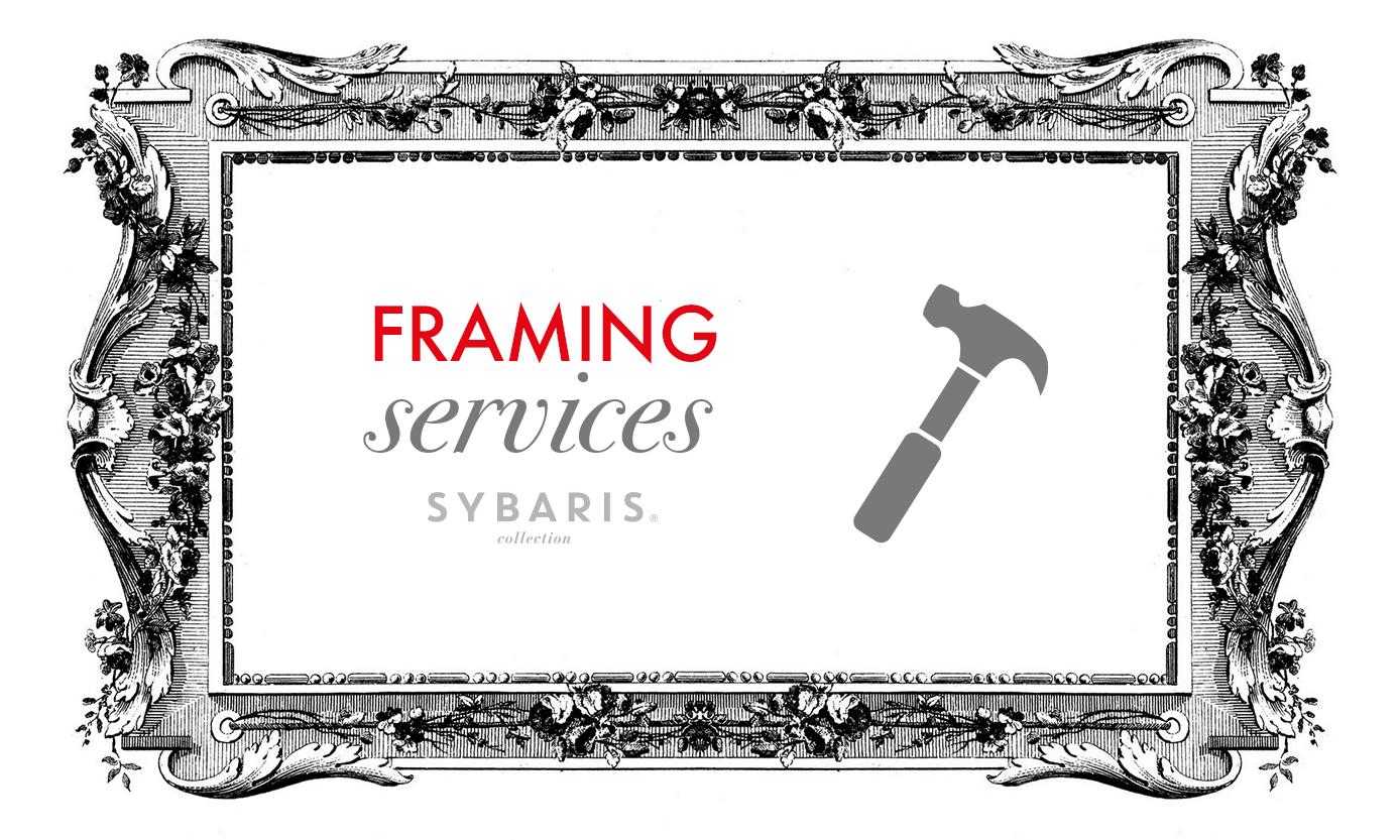 Framing Services | Sybaris Collection