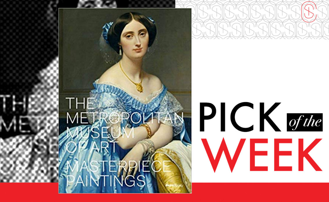 Book of the Week The Metropolitan Museum of Art Masterpiece ...