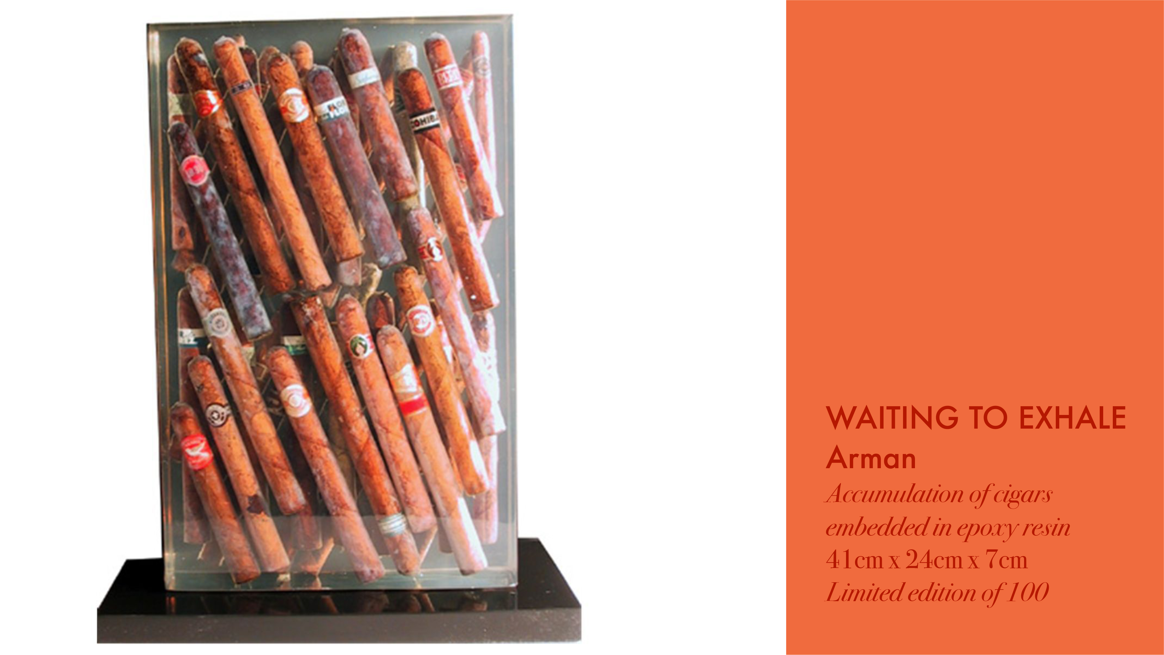 """Arman's sculpture """"Waiting to Exhale"""" made by accumulating cigars and embedding them on epoxy resin"""